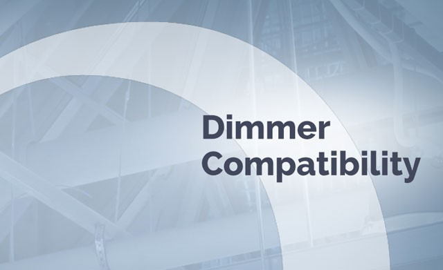 Dimmer Compatibility