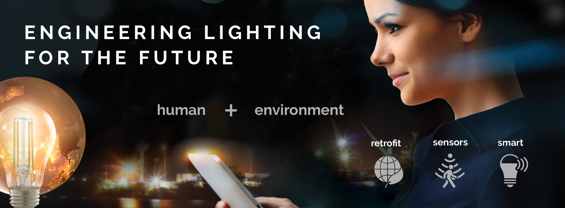 Engineering Lighting For The Future - Human Environment